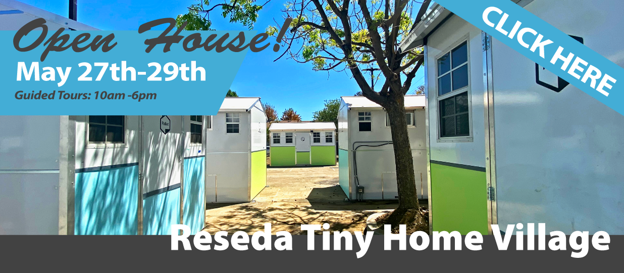 Reseda Tiny Home Village Open House BAnner