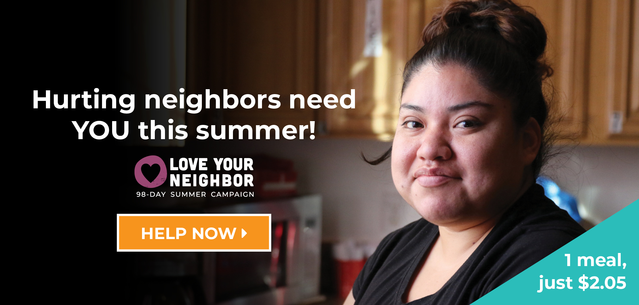 Hurting neighbors need your help this summer